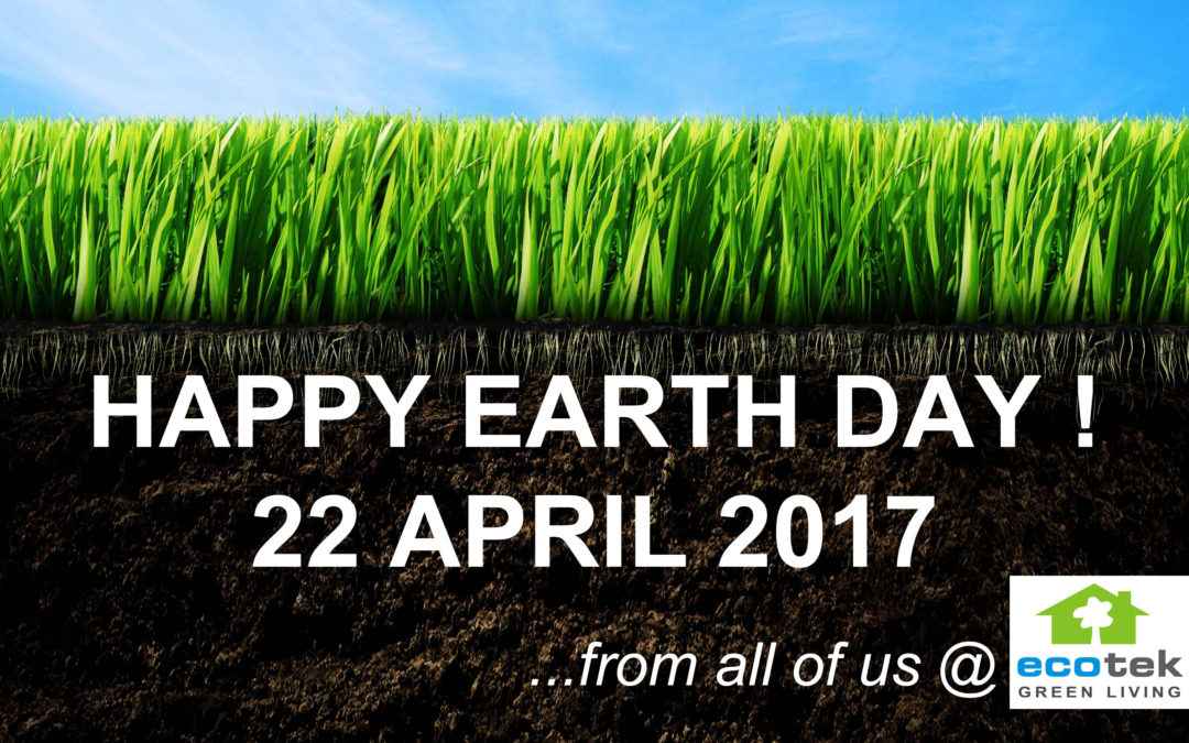 Happy Earth Day!  22 April 2017
